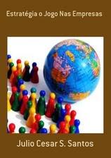Meu Livro: Estratégia - o Jogo Nas Empresas