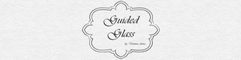 Guided Glass