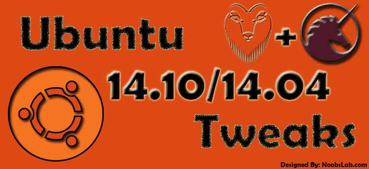 Tweaks to do after Ubuntu 14.10/14.04