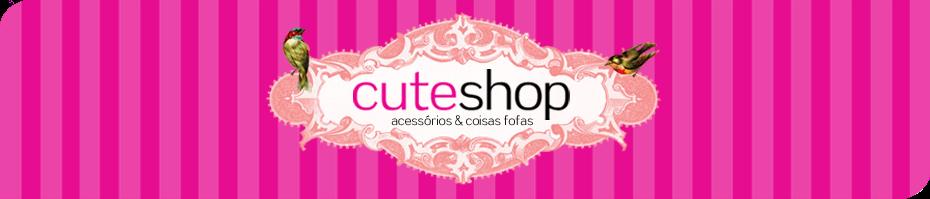 CuteShop Acessórios