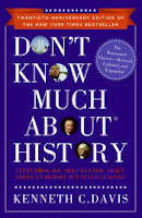 DON'T KNOW MUCH ABOUT HISTORY:  TWENTIETH-ANNIVERSARY EDITION BY KENNETH C. DAVIS