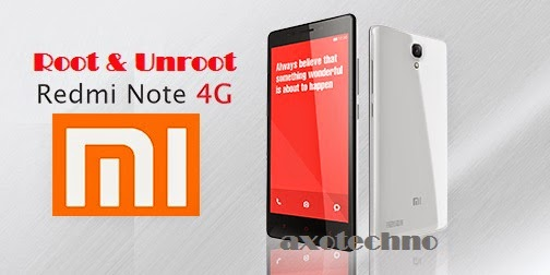 Cara Root dan Unroot Xiaomi Redmi Note 4G LTE