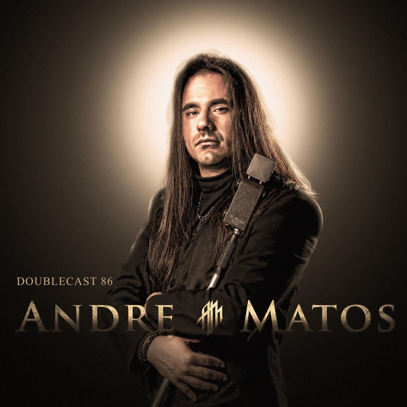 Doublecast 86 - Andre Matos