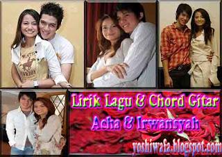 Lirik Lagu dan Chord Gitar Acha dan Irwansyah Ada Cinta