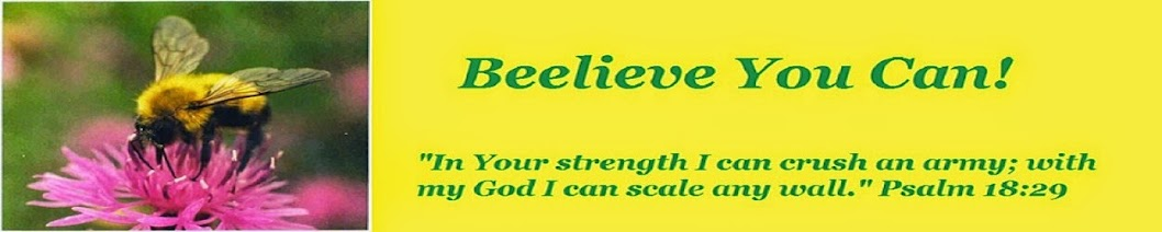 Beelieve You Can!