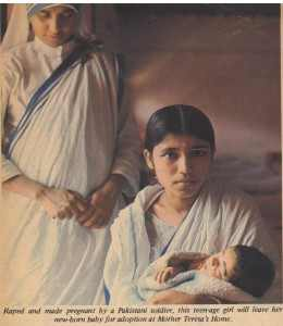 Raped and made pregnant by a Pakistani soldier, this teenage girl was leaving her newborn child for adoption at Mother Teresa's Home.
