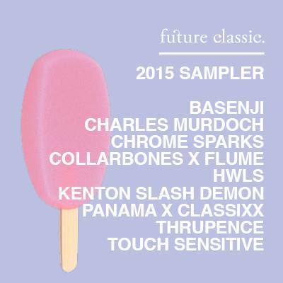 Future Classic 2015 Sampler