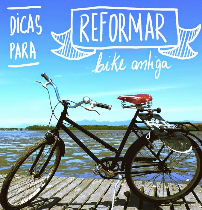 Dicas para reformar bicicleta antiga gastando pouco