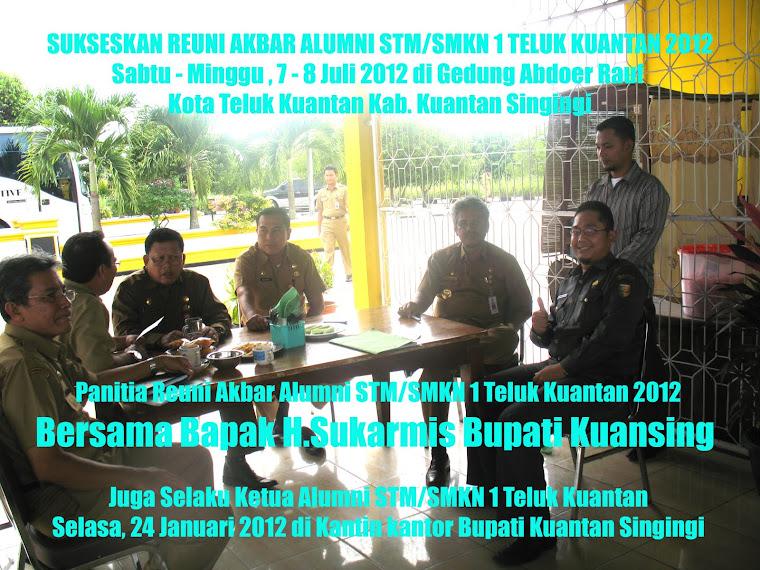 Panitia Reuni Bersama Bapak H.Sukarmis Bupati Kuansing Sekaligus Ketua Alumni STM/SMKN 1 TLK