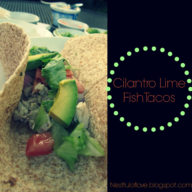 ... fish tacos, but add cilantro and lime and I'm an even bigger fan