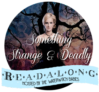 Something Strange and Deadly: Discussion Two +Giveaway!