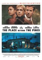 The Place Beyond the Pines (Au-delà des pins) ***½