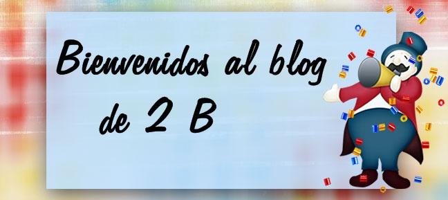 Bienvenidos al Blog de 2ª B