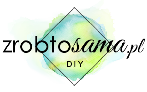 Zrób To Sama - blog DIY