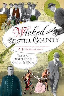 Wicked Ulster County: Tales of Desperadoes