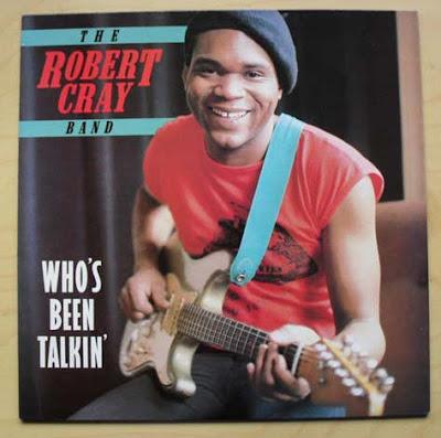 Robert Cray - Who's Been Talkin' (1978)