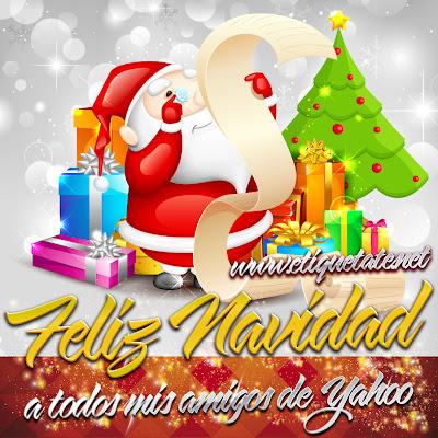 Feliz Navidad a todos mis Amigos de Yahoo - Imágenes para etiquetar y Compartir