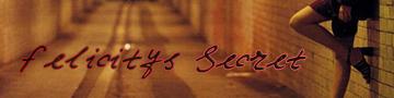 Felicity's Secret