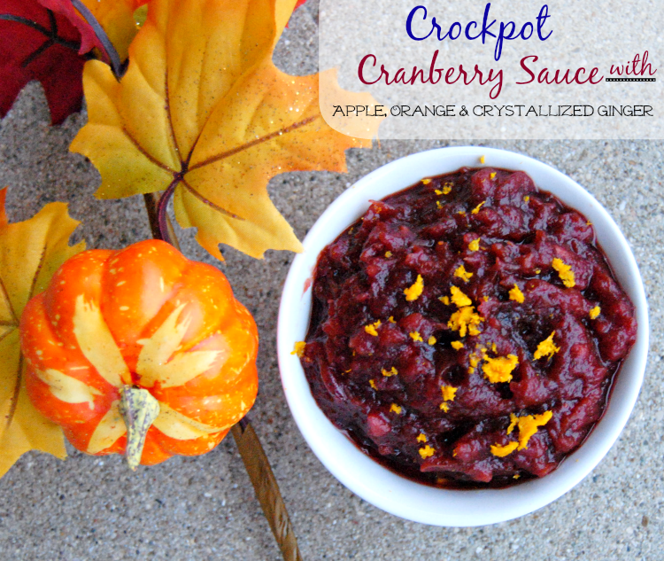 Crockpot+Cranberry+Sauce+with+Apple,+Orange+&+Crystallized+Ginger+ ...