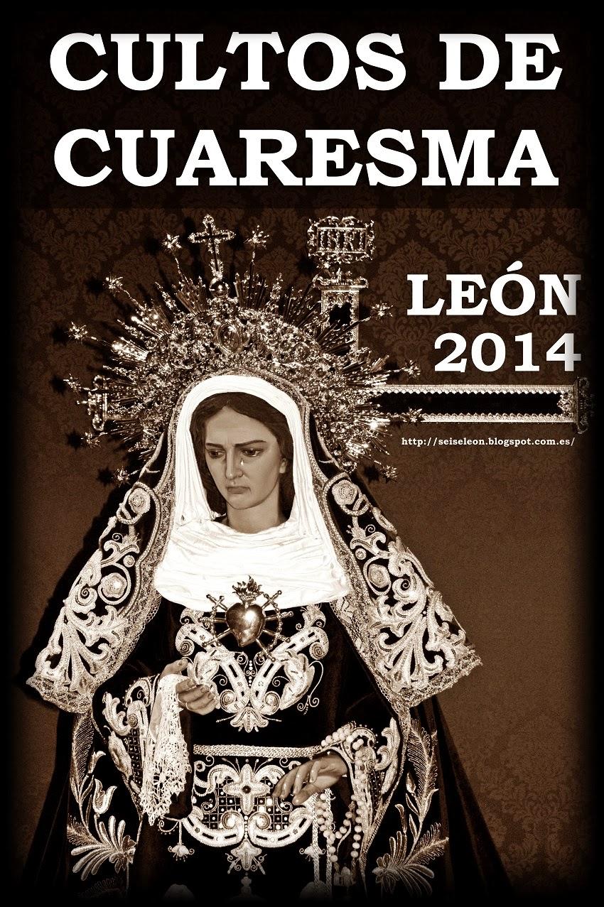 """Cuaresma de León 2014. Cartel deL """"Blog EL SEISE"""""""
