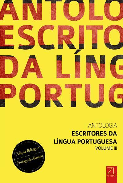 Antologia Escritores da Língua Portuguesa III Português/Alemão