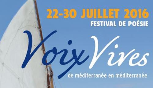 """FESTIVAL POÉSIE """"VOIX VIVES, de Méditerranée en Méditerranée"""", SÈTE (34)"""
