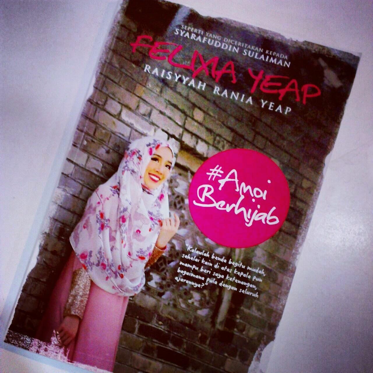 #AmoiBerhijab -FELIXIA YEAP
