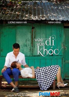 Xem phim Vừa Đi Vừa Khóc - Vtv3