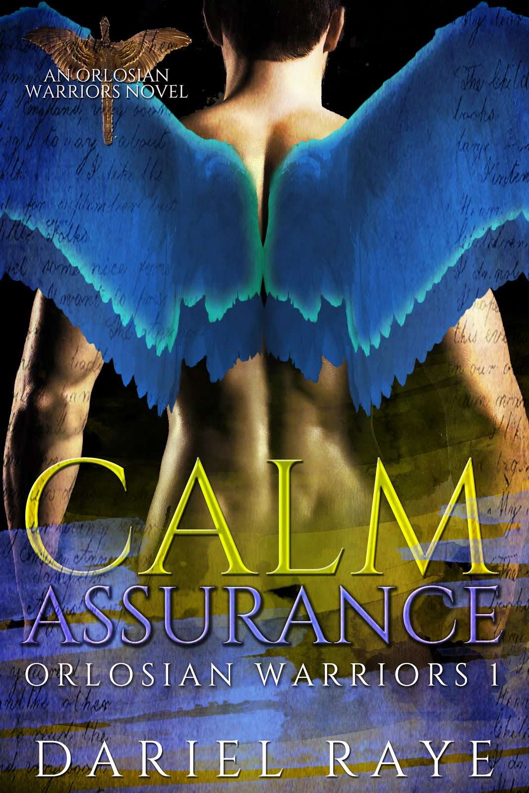 Calm Assurance: Orlosian Warriors Book 1