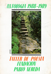"""""""ANTOLOGÍA DEL TALLER PABLO NERUDA 1988-1989"""""""