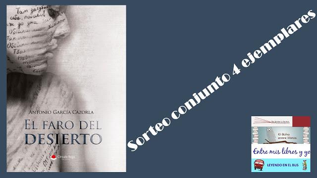 SORTEO CONJUNTO EL FARO DEL DESIERTO (ANTONIO GARCÍA CAZORLA)