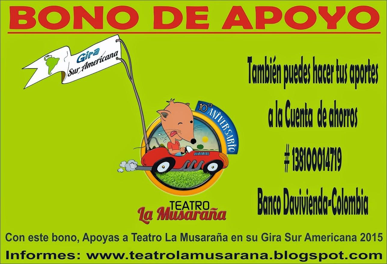 GIRA SUR AMERICANA 2015: Teatro La Musaraña 10 Años