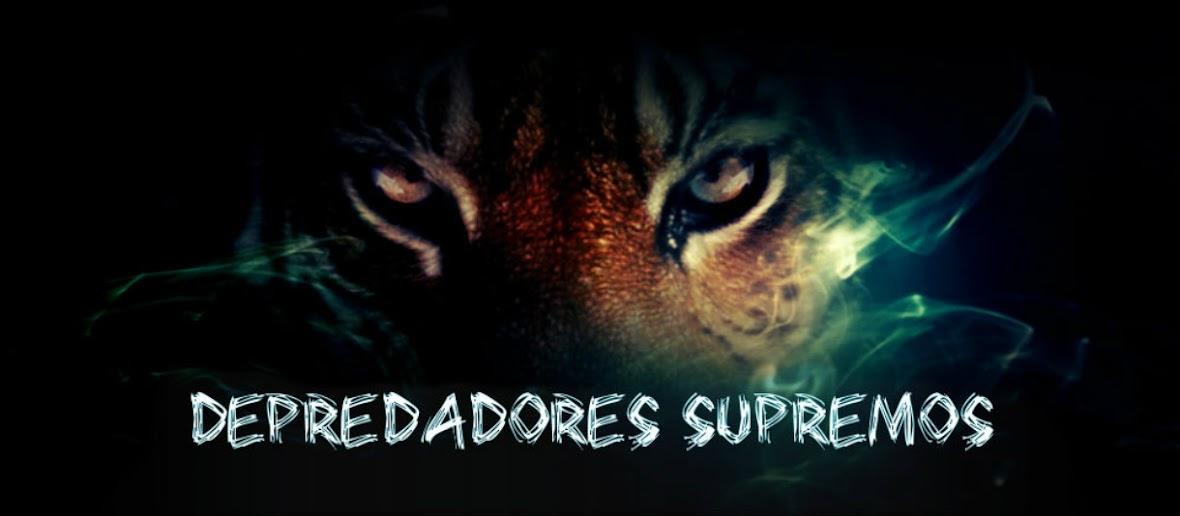 Depredadores supremos