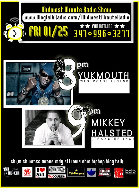 LISTEN: YUKMOUTH x MIKKEY HALSTED INTERVIEW MIDWEST MINUTE RADIO 01/25