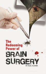 The Redeeming Power of Brain Surgery