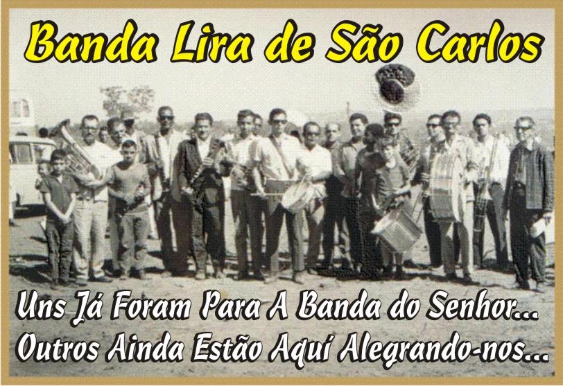 Antiga Banda Lira de São Carlos A Tradicional