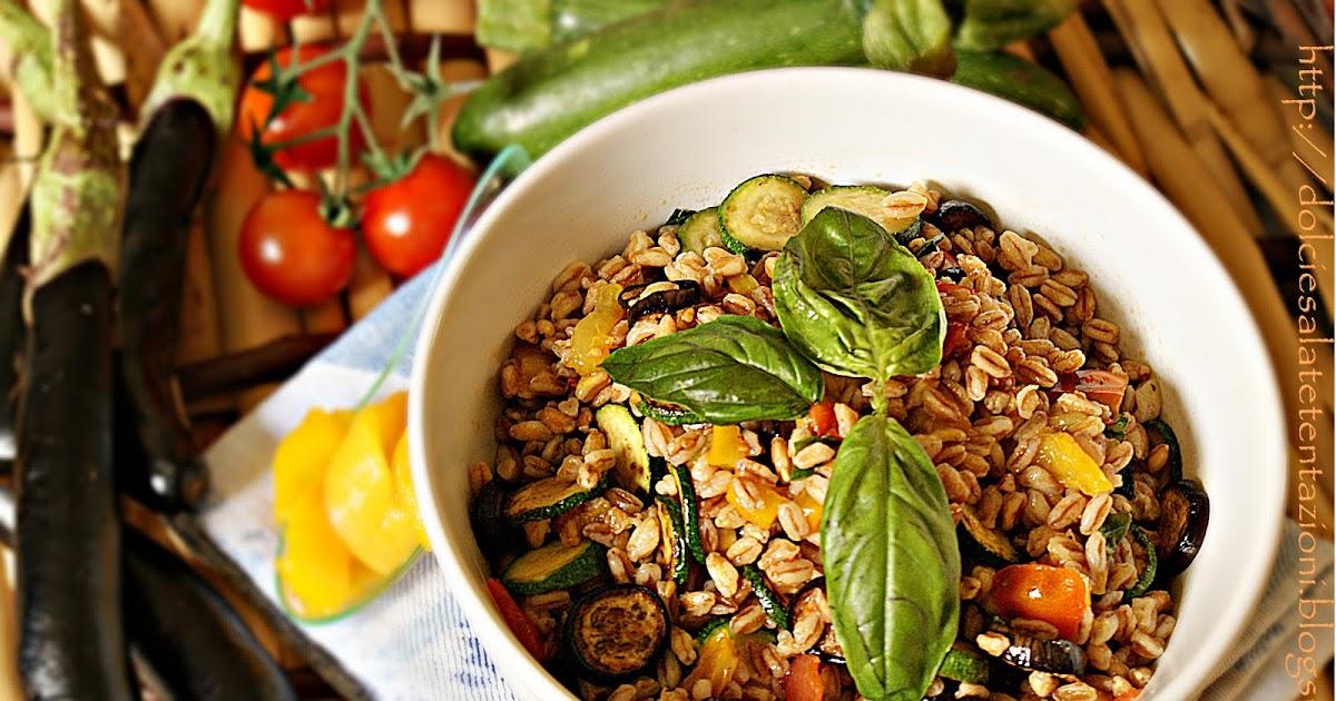 Dolci e salate tentazioni insalata di farro con verdure grigliate e profumate al basilico - Appunti dalla mia cucina ...