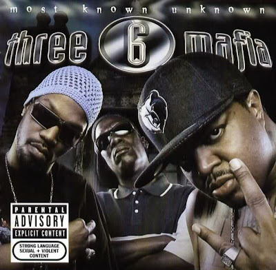 Three_6_Mafia-Most_Known_Unknown-(Reissue)-2006-RNS