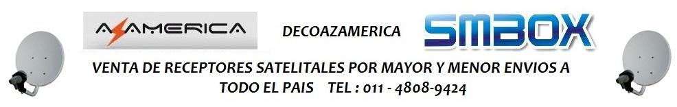 AZ AMERICA BARRACAS - RECEPTORES SATELITALES
