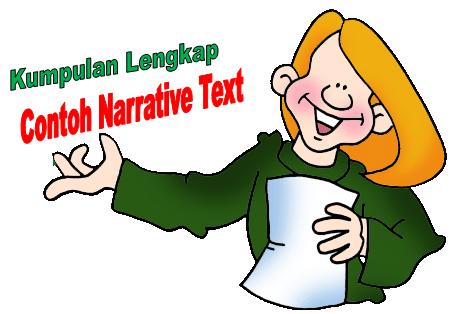 dan contoh narrative text terbaru 2103 contoh narrative text