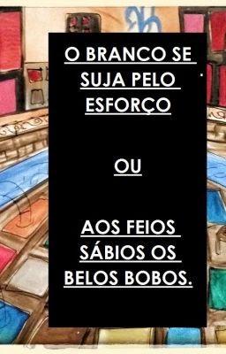 Capa do livro O Branco de Suja pelo Esforço, Roberto Muniz Dias