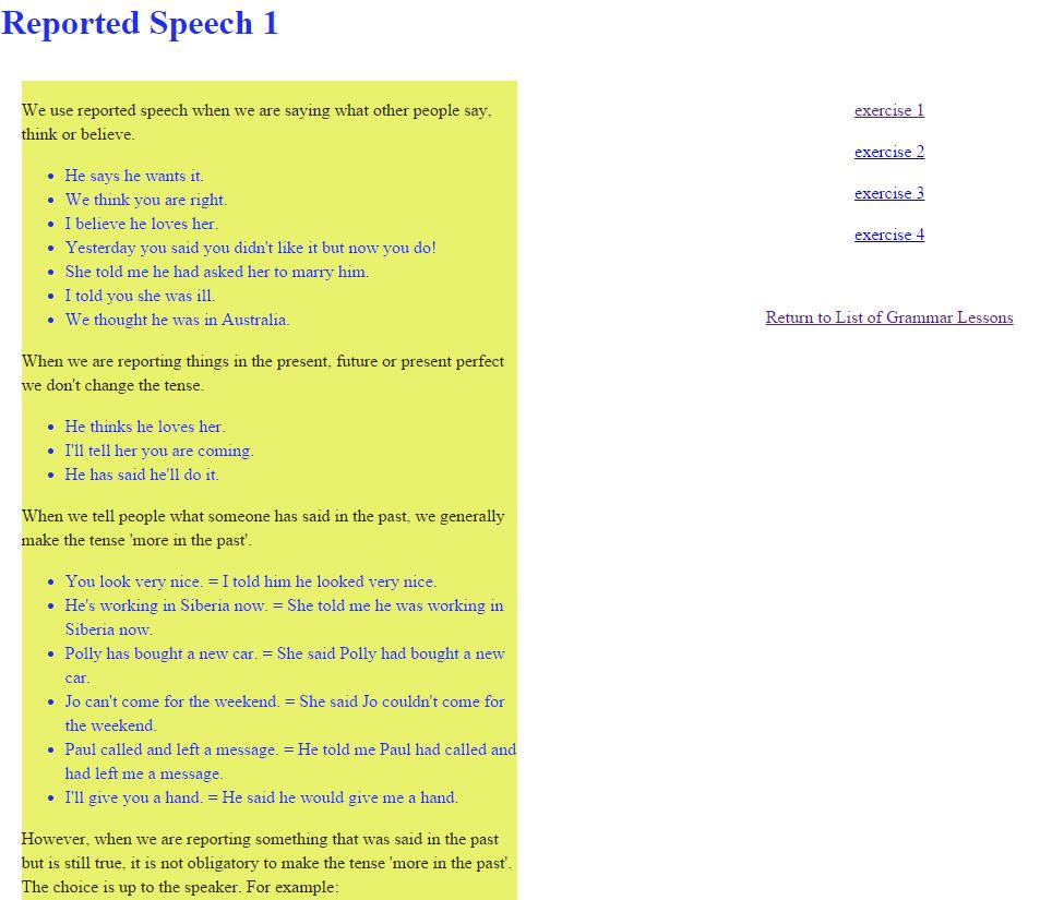 http://www.englishgrammarsecrets.com/reportedspeech/menu.php