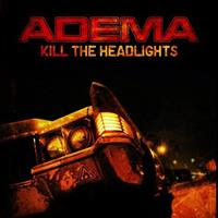 [2007] - Kill The Headlights