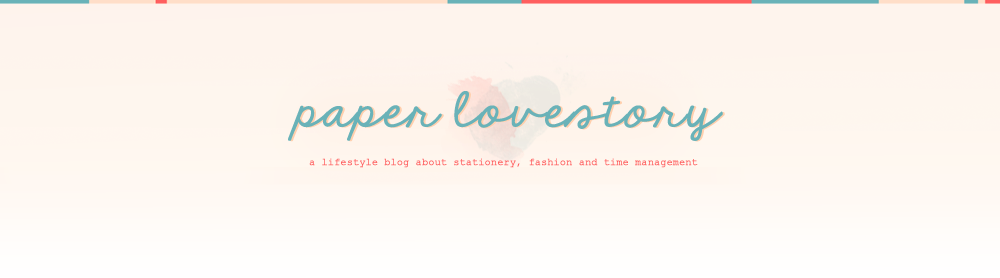 Paper Lovestory { a lifestyle blog binding fashion, time management and creativity together }