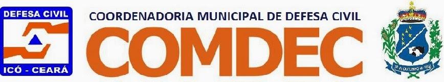 Coordenadoria Municipal de Defesa Civil - COMDEC - Icó