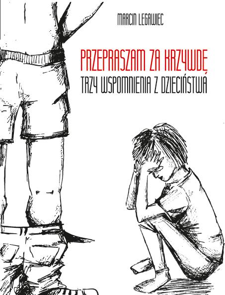 Przedpremierowo: Marcin Legawiec - Przepraszam za krzywdę