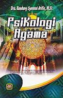 toko buku rahma: buku PSIKOLOGI AGAMA, pengarang bambang syamsul arifin, penerbit pustaka setia