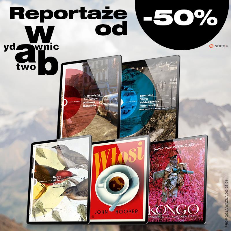 Reportaże od Wydawnictwo W.A.B. -50% taniej!