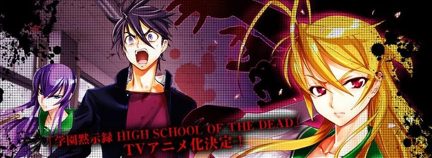 High School of the Dead .::HOTD Fansub::. Episdios,Mngas,2 Temporada informaes