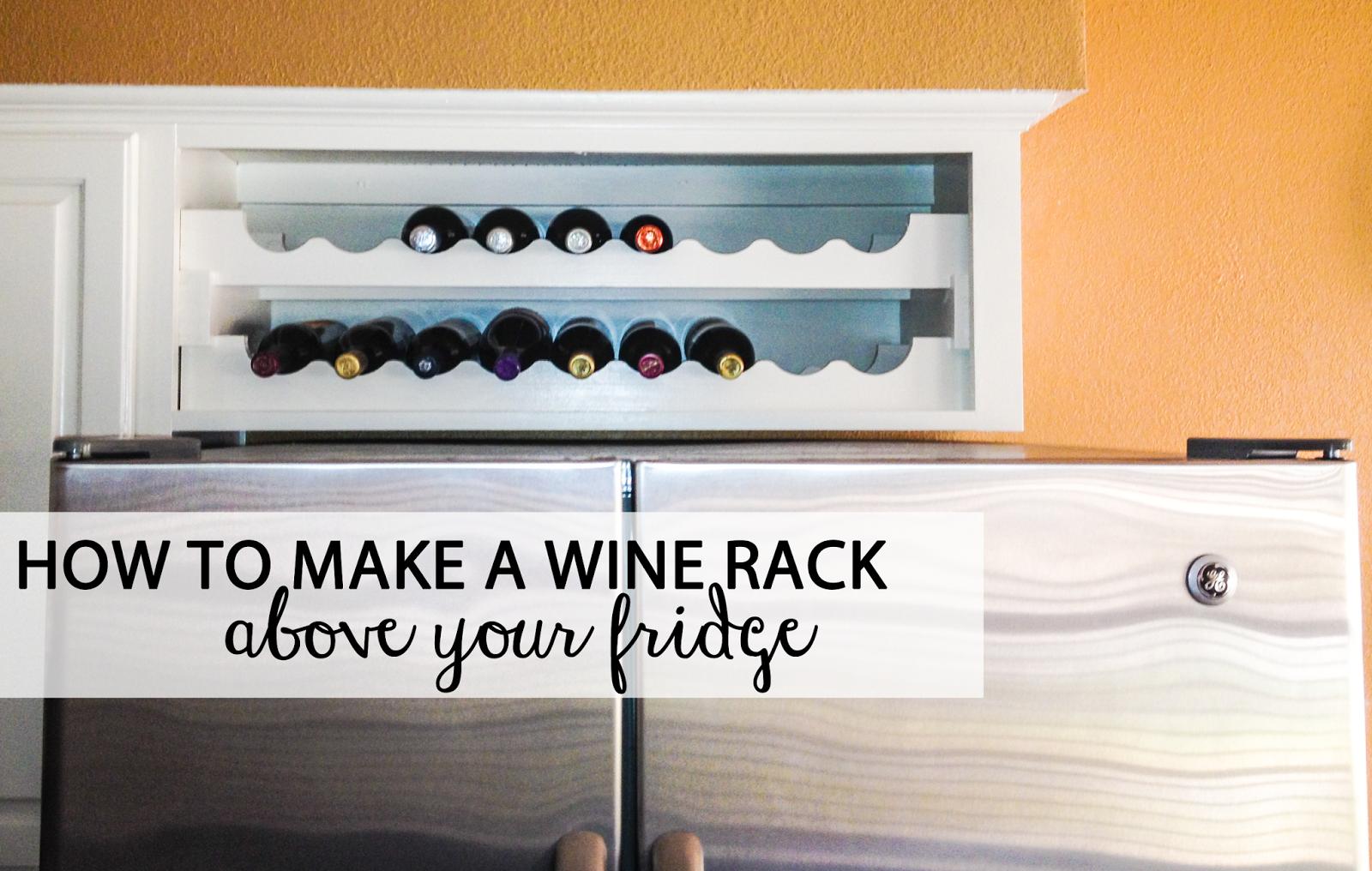 Building Wine Rack Above Fridge Free Download PDF Woodworking